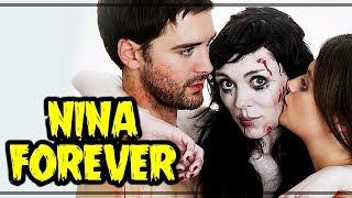 Nonton Nina Forever (2015) - Crítica Rápida Film Subtitle Indonesia Streaming Movie Download