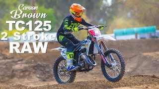 8. 2 Stroke Supercross with Carson Brown Project TC125 - Motocross Action Magazine