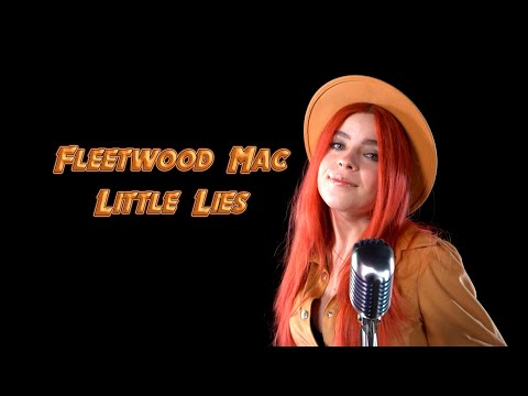 Little Lies (Fleetwood Mac); by Andreea Munteanu