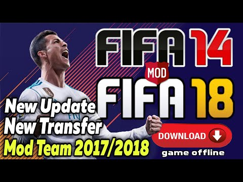Download Fifa 14 Mod Fifa 18 New Transfer 2017/2018 (Apk+Data+Obb) | Tutorial Android Indonesia