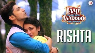 Video Rishta | Laali Ki Shaadi Mein Laaddoo Deewana | Gurmeet C. & Akshara H. | Ankit Tiwari & Arko MP3, 3GP, MP4, WEBM, AVI, FLV Oktober 2017