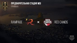 Rampage VS RED Canids – MSI 2017 Play In. День 3: Игра 1. / LCL