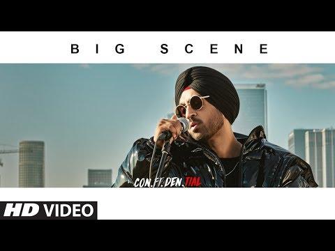 Official Video: BIG SCENE | CON.FI.DEN.TIAL | Diljit Dosanjh | Songs 2018