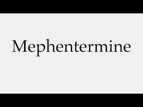 How to Pronounce Mephentermine