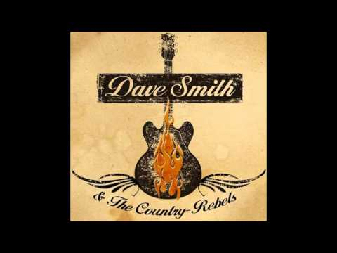 Dave Smith & The Country Rebels: Tear It Down