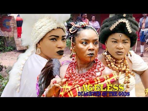 Ageless Daughter Of The Gods season 1 - Chioma Chukwuka 2019 Movie  Latest Nigerian Nollywood Movie