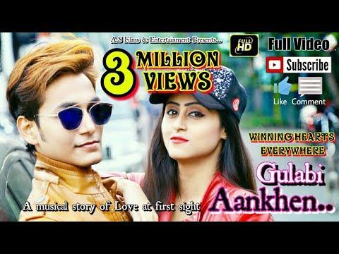 Video Gulabi Aankhen Full Video SONG || ABHIJIT SAHA || BEST OF SANAM PURI , Romantic , Best Music Video download in MP3, 3GP, MP4, WEBM, AVI, FLV January 2017
