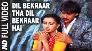 Video Dil Bekraar Tha Dil Bekraar Hai [Full Song] | Teri Meherbaniyan | Jackie Shroff, Poonam Dhillon MP3, 3GP, MP4, WEBM, AVI, FLV September 2019