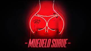 MUEVELO SUAVE - RKT - BRUNO CABRERA DJ FT. Alexis Exequiel (DJALE!)