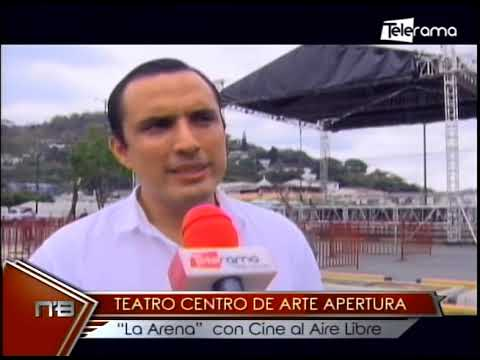 Teatro Centro de Arte apertura La Arena con cina al aire libre
