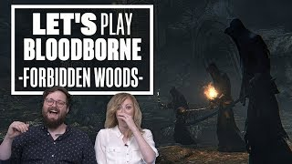 Let's Play Bloodborne Episode 6: WHY DID IT HAVE TO BE SNEKS?