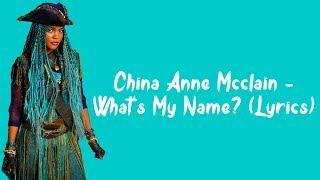 Video China Anne McClain - What's My Name? (Lyrics) MP3, 3GP, MP4, WEBM, AVI, FLV Maret 2018