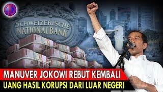 Video Bani S0nt0l0y0 P4nik! Manuver Jokowi Rebut Kembali Uang Hasil K0rup$i dari Luar Negeri MP3, 3GP, MP4, WEBM, AVI, FLV Desember 2018