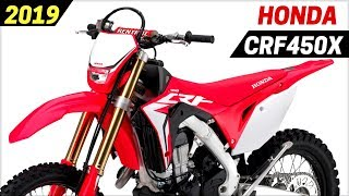 2. NEW 2019 Honda CRF450X Has Been Completely Overhauled With Lots of New Upgrades