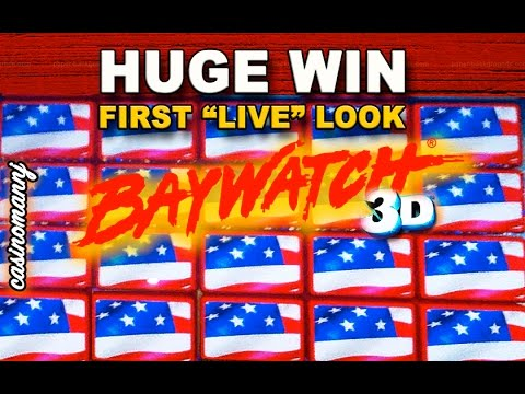 **HUGE WIN** Baywatch 3D Slot - FIRST 'LIVE' LOOK - * LIVE PLAY* - Slot Machine Bonus