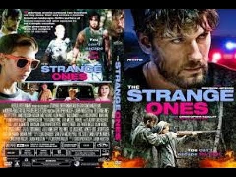 The Strange Ones | American drama film | Christopher Radcliff | Lauren Wolkstein | Hollywood