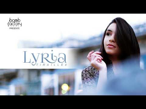 Lyria - Tiraillée (audio)
