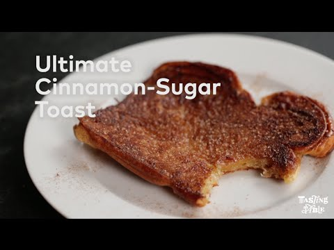 Ultimate Cinnamon-Sugar Toast