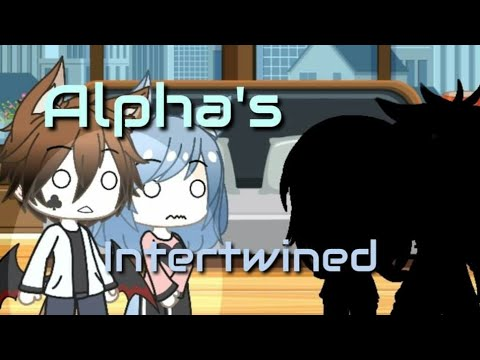 || Season 2 || Alpha's Intertwined || Episode 5