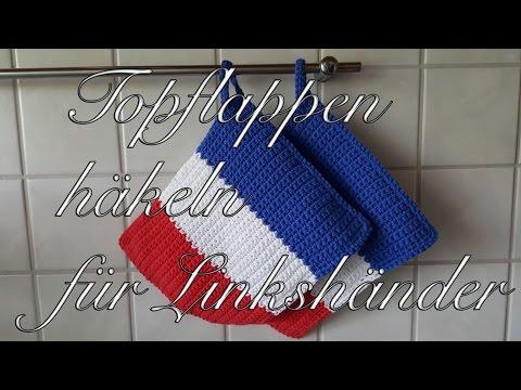 Topflappen häkeln im Design der französischen Flagge für Linkshänder