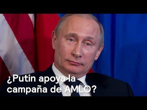 Washington Post: Putin podría estar apoyando la campaña de AMLO - Despierta con Loret