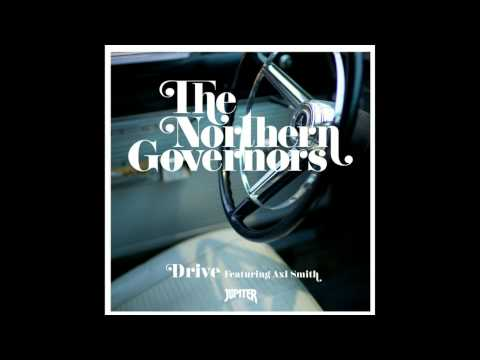 The Northern Governors - Drive (Featuring Axl Smith) tekijä: Martti Heikkinen