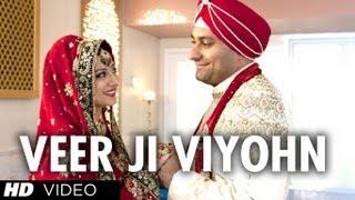 Veer Ji Viyohn (Song) - Speedy Singhs