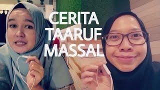 Video Ikutan Taaruf Massal. Kayak Gimana Sih? [ STORY #1] MP3, 3GP, MP4, WEBM, AVI, FLV Mei 2019