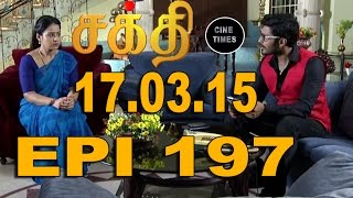 Shakthi 17-03-15 Sun Tv Serial Episode 197