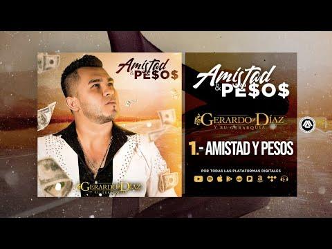 Gerardo Díaz Y Su Gerarquía - Amistad Y Pesos (Disco Completo)