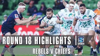 Rebels v Chiefs Rd.18 2019 Super rugby video highlights | Super Rugby Video Highlights