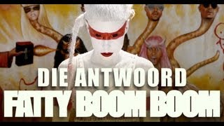 "Video Die Antwoord - ""Fatty Boom Boom"" (Official Video) MP3, 3GP, MP4, WEBM, AVI, FLV Juni 2019"
