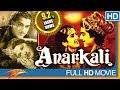 Anarkali Hindi Full Movie HD || Pradeep Kumar, Bina Rai, Noor Jehan || Eagle Hindi Movies