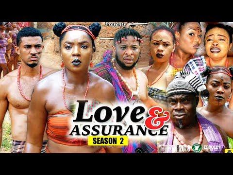 Love And Assurance Season 2 - (New Movie) 2018 Latest Nigerian Nollywood Movie Full HD | 1080p