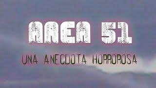 Área 51, una anécdota horrorosa (Real)