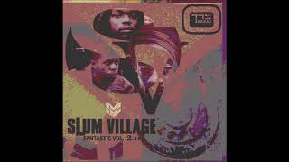 Slum Village Ft. Q-Tip - Hold Tight (Remix)