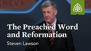 Video Steven Lawson: The Preached Word and Reformation MP3, 3GP, MP4, WEBM, AVI, FLV Maret 2019