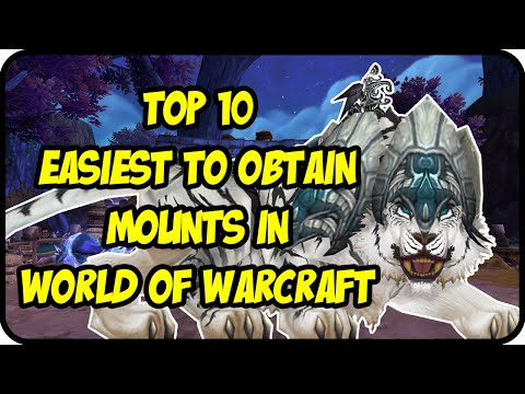 WoW - Top 10 Easiest Mounts to Get in World of Warcraft - Easy & Cool Mounts Drop/Farming Guide WoD