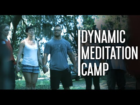 Dynamic Meditation Camp [August 2016 Sign Up]