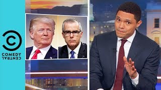 Video Trump Is Going After The FBI | The Daily Show With Trevor Noah MP3, 3GP, MP4, WEBM, AVI, FLV Maret 2018
