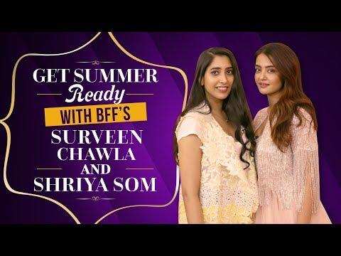 Get summer ready with BFF's Surveen Chawla & Shriya Som | Pinkvilla | Inside the Wardrobe