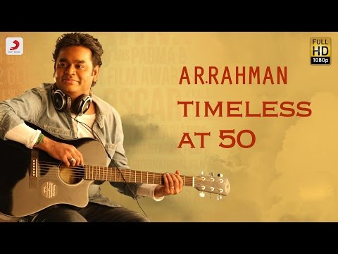 Timeless at 50 - A.R. Rahman (Tamil)