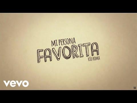 Mi Persona Favorita - Rio Roma (Video)