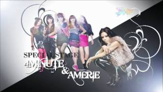 4Minute (포미닛) + Amerie (에므리) - Heard `Em All 10.03.26