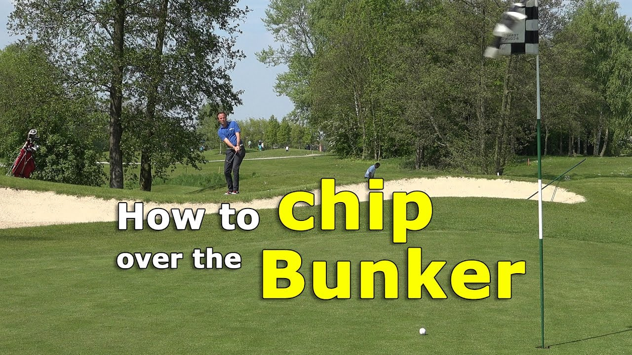 How to chip over the bunker