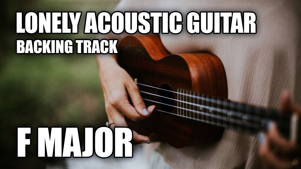 Lonely Acoustic Guitar Backing Track In F Major