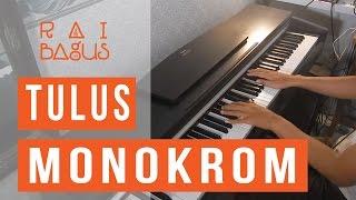 Video Tulus - Monokrom Piano Cover MP3, 3GP, MP4, WEBM, AVI, FLV Maret 2019
