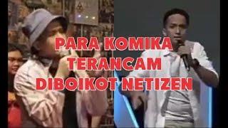 Video Heboh, Diduga Hina Agama Islam Netizen Ancam BOIKOT Para Komika Stand Up Comedy MP3, 3GP, MP4, WEBM, AVI, FLV Januari 2018