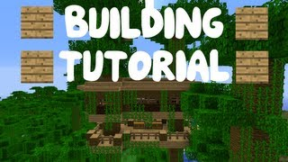 Minecraft: Building Tutorial - Part 8 - Cool Jungle Tree House