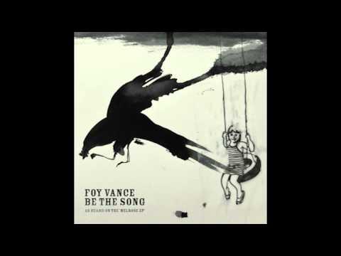Tekst piosenki Foy Vance - Be the song po polsku
